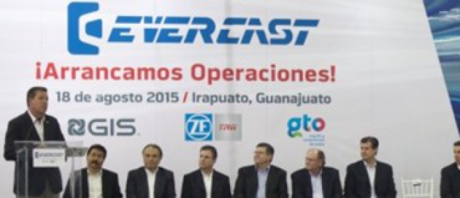 Evercast Starts Operations in Irapuato